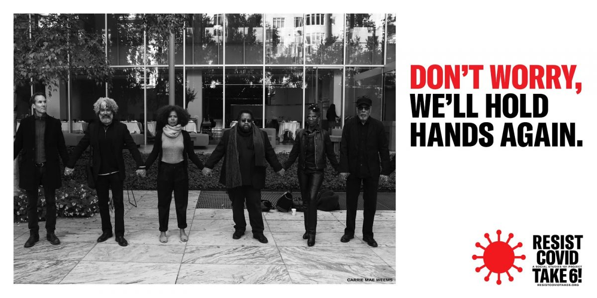 "On the left is a black and white photo of five dark-skinned individuals and one light-skinned individual, dressed mostly in black, holding hands in a line on a white and gray marble courtyard with bushes and the glass wall of a banquet room behind them. Large red and black letters on the top right read ""Don't worry, we'll hold hands again."" A logo on the bottom right includes a red round COVID-19 cell consisting of a center circle with lines that have bulbous ends radiating out from it. Black letters read ""Resist COVID. Take 6! A social studies 101 project. resistcovidtake6.org"""