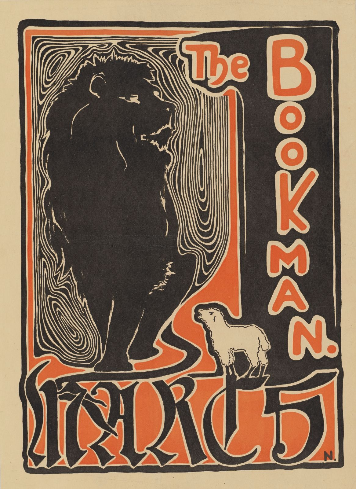 "The Bookman: March, M.E. Norton, sheet: 16 ¼ x 11 5/8 inches, lithograph. A portrait-oriented print depicting a large lion and a small lamb with name of the publication, ""The Bookman."" and date, ""March 5"" in prominent lettering. At right, the words ""The Bookman."" appear in orange lettering surrounded in cream on black background. The word ""The"" is positioned just to the right of center of center and the word ""Bookman."" runs vertically along the right side. Along the bottom the date ""March 5"" appears in elaborate black Old English, calligraphic font outlined in cream, on an orange ground. The left two thirds of the upper portion of the print is taken up by a depiction of a lion pictured head on. It is black with white line delineating facial features and limbs. Surrounding the lion are undulating white lines on black ground that mimic wood grain and knots. The lion's tail wraps around its feet and intrudes on the date printed below. At the lion's feet at right is a small white lamb with black detailing, viewed from the side with its mouth open. A small capital letter ""N."" is located at the extreme lower right corner. A narrow black outline surrounds the images."